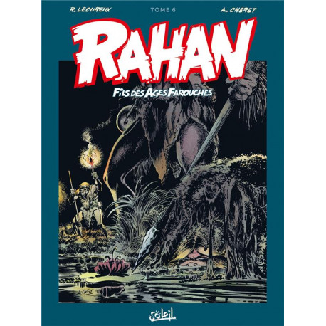 RAHAN - INTEGRALE T06