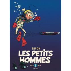 LES PETITS HOMMES - INTEGRALE TOME 3 - 1973-1975
