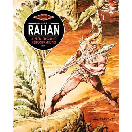LES CAHIERS DE LA BD - HORS-SERIE  04 - RAHAN