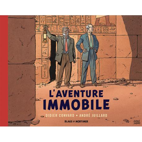 BLAKE  MORTIMER - HORS-SERIE - TOME 5 - LAVENTURE IMMOBILE - COLLECTION LE NOUVEAU CHAPITRE  NOUV