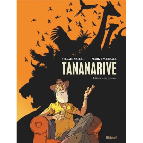 TANANARIVE - EDITION SPECIALE NOIR ET BLANC