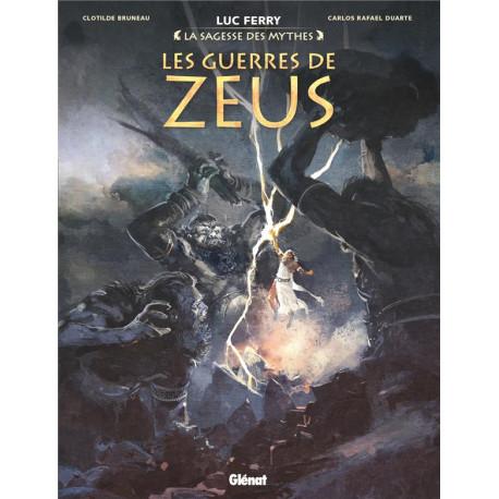 LES GUERRES DE ZEUS - LA SAGESSE DES MYTHES