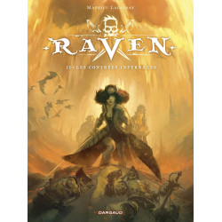 RAVEN - TOME 2 - LES CONTREES INFERNALES