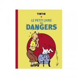TINTIN LE PETIT LIVRE DES DANGERS