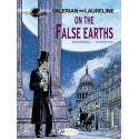 VALERIAN AND LAURELINE T7 ON THE FALSE EARTHS