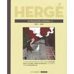 HERGE LE FEUILLETON INTEGRAL VOLUME 7 ANNEES 1937 A 1939