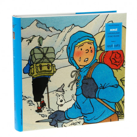 HERGE CHRONOLOGIE D'UNE OEUVRE T7 1958 1983