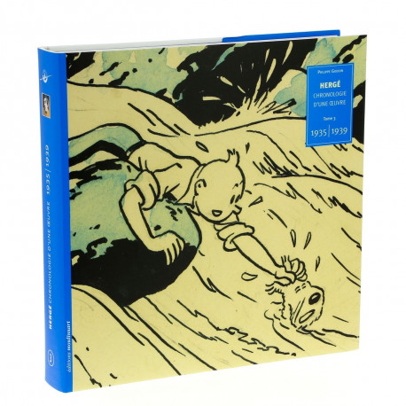 HERGE CHRONOLOGIE D'UNE OEUVRE T3 1935 1939