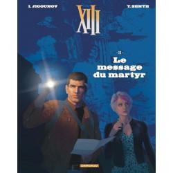 TREIZE XIII NOUVELLE EDITION T23 LE MESSAGE DU MARTYR