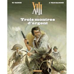 TREIZE XIII NOUVELLE EDITION T11 TROIS MONTRES DARGENT
