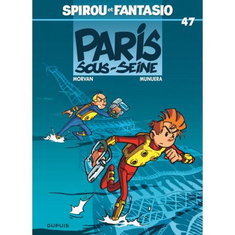SPIROU ET FANTASIO T47 PARIS SOUS SEINE