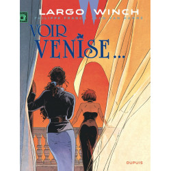 LARGO WINCH T9 VOIR VENISE GRAND FORMAT