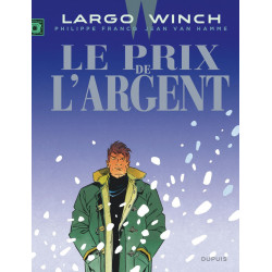 LARGO WINCH T13 LE PRIX DE LARGENT GRAND FORMAT