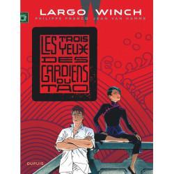 LARGO WINCH T15 LES TROIS YEUX DES GARDIENS DU TAO GRAND FORMAT