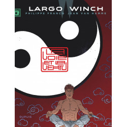 LARGO WINCH T16 LA VOIE ET LA VERTU GRAND FORMAT