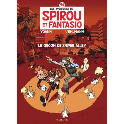 SPIROU ET FANTASIO T54 LE GROOM DE SNIPER ALLEY