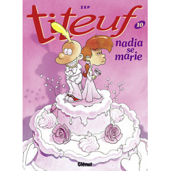 TITEUF - TOME 10